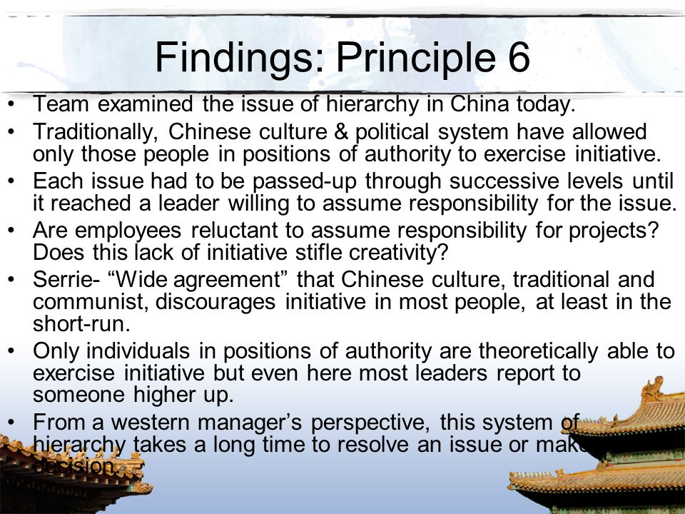 Findings: Principle 6 Team examined the issue of hierarchy in China today.