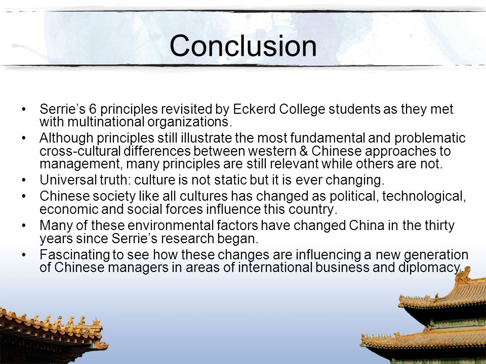 Conclusion Serrie's 6 principles revisited by Eckerd College students as they met with multinational organizations.
