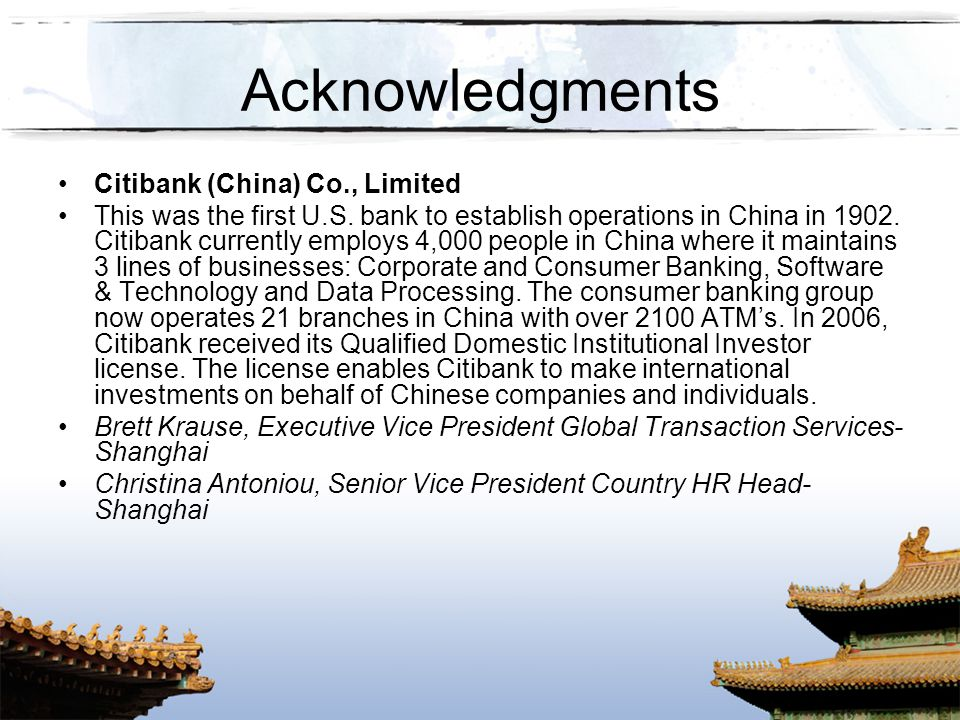 Acknowledgments Citibank (China) Co., Limited