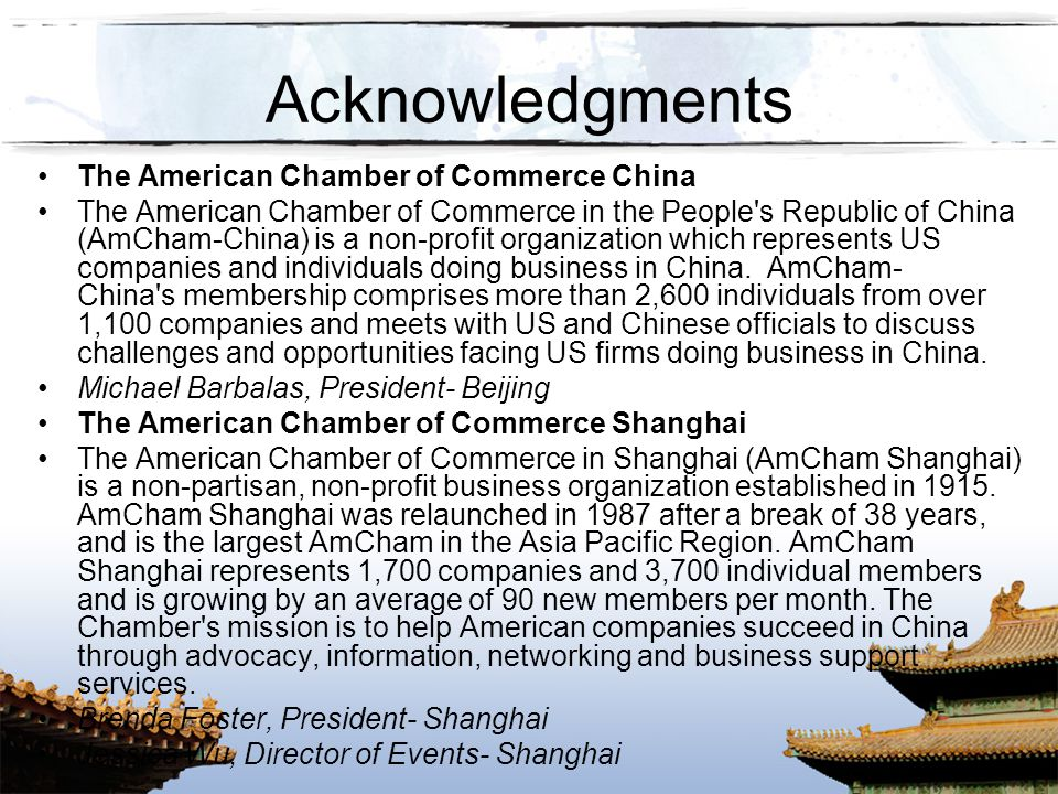 Acknowledgments The American Chamber of Commerce China