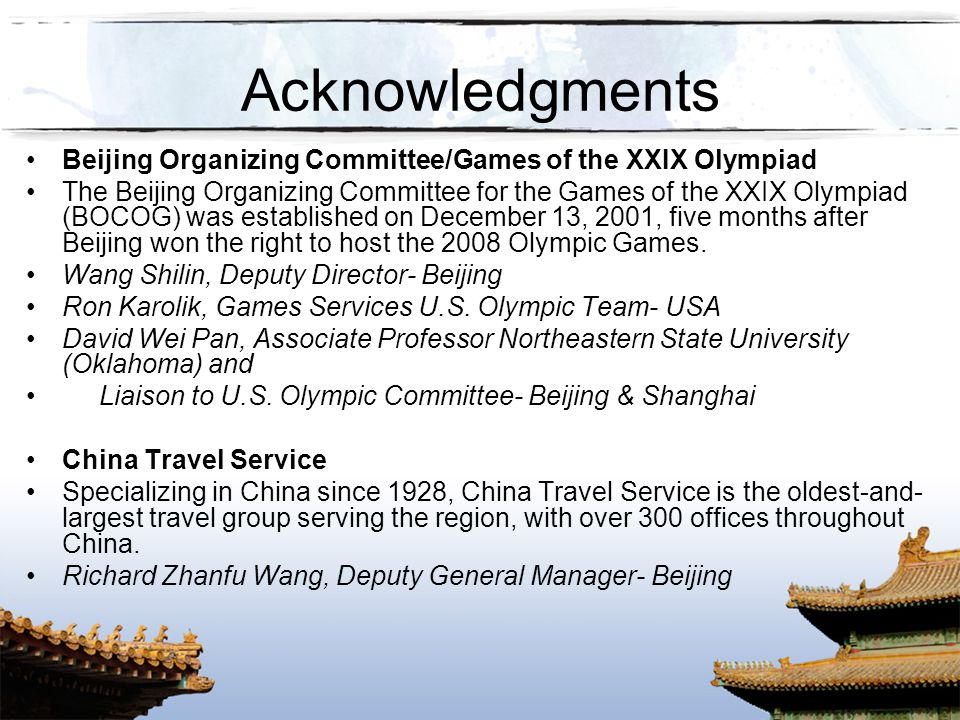 Acknowledgments Beijing Organizing Committee/Games of the XXIX Olympiad.