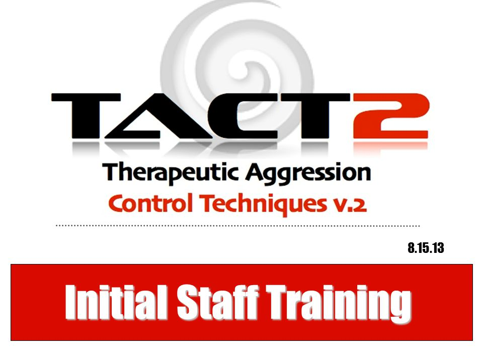 Initial Staff Training