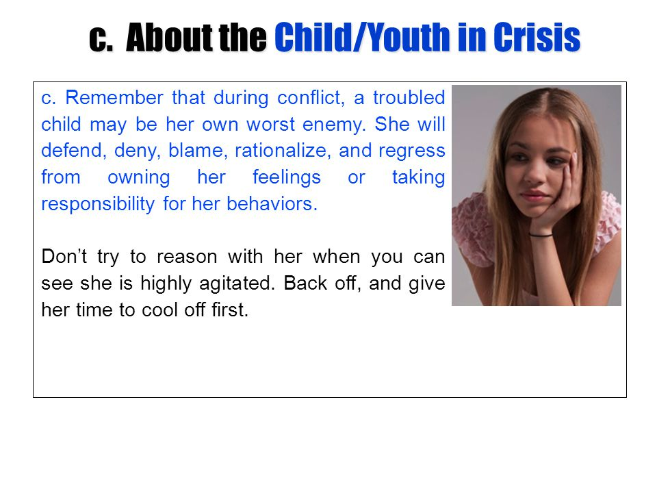c. About the Child/Youth in Crisis