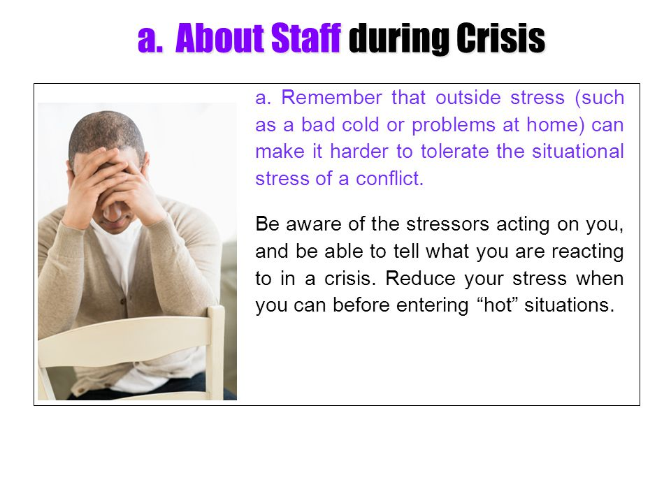a. About Staff during Crisis
