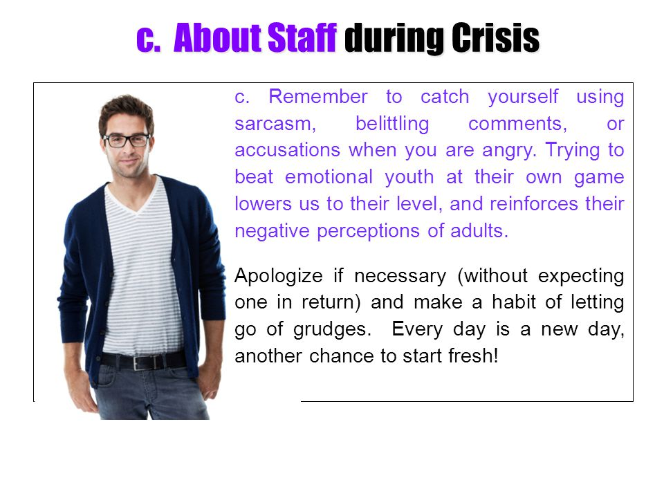 c. About Staff during Crisis