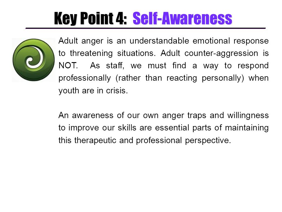 Key Point 4: Self-Awareness