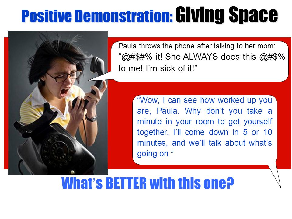 Positive Demonstration: Giving Space