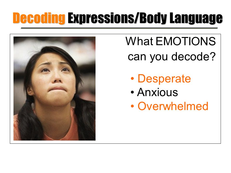 Decoding Expressions/Body Language