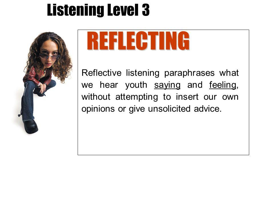 Listening Level 3 REFLECTING