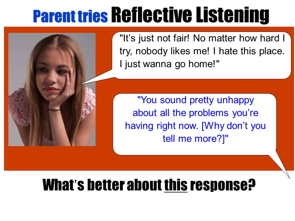 Parent tries Reflective Listening