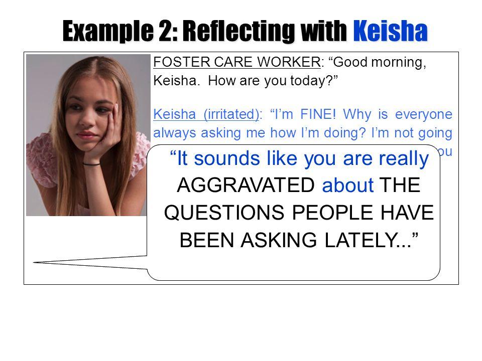 Example 2: Reflecting with Keisha