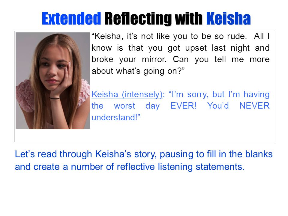Extended Reflecting with Keisha