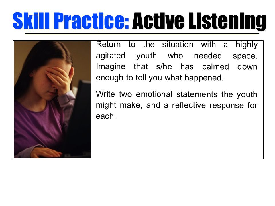 Skill Practice: Active Listening