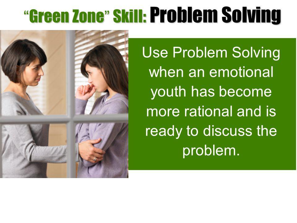 Green Zone Skill: Problem Solving