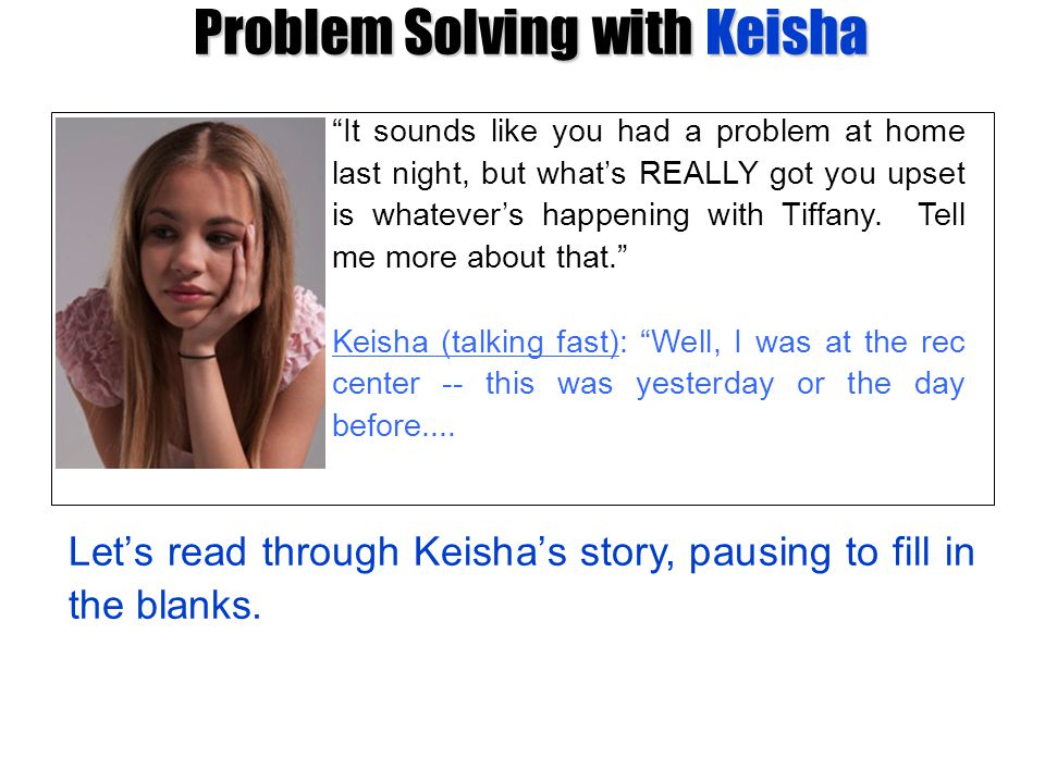 Problem Solving with Keisha