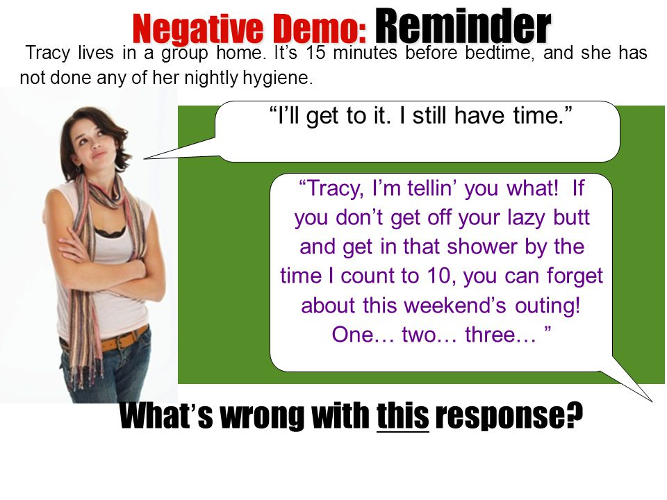 Negative Demo: Reminder