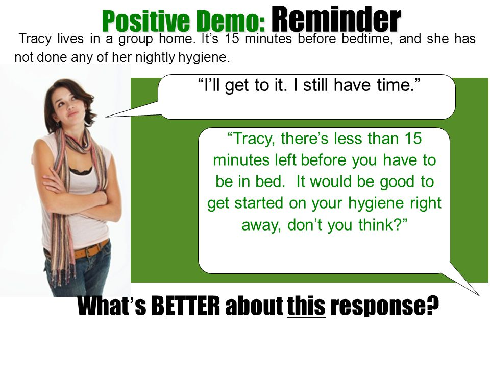 Positive Demo: Reminder
