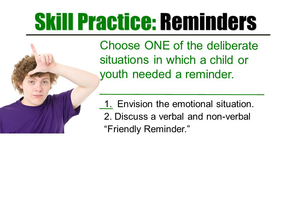 Skill Practice: Reminders