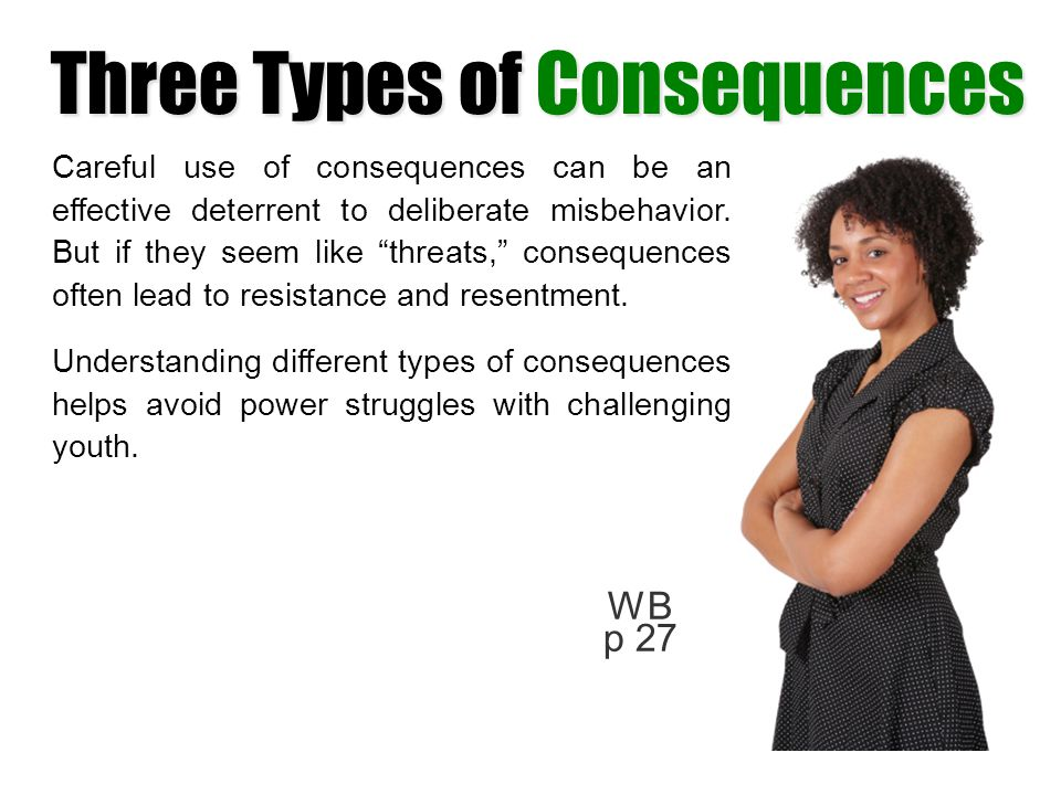 Three Types of Consequences