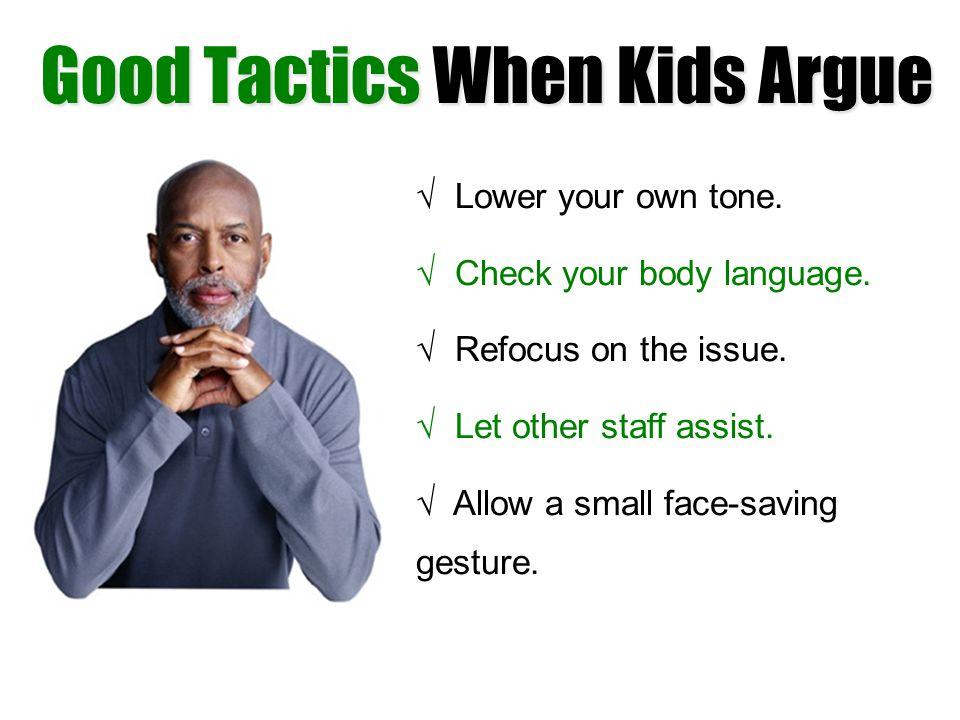 Good Tactics When Kids Argue