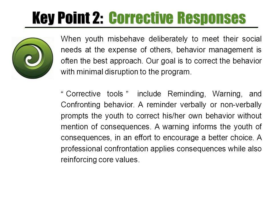 Key Point 2: Corrective Responses