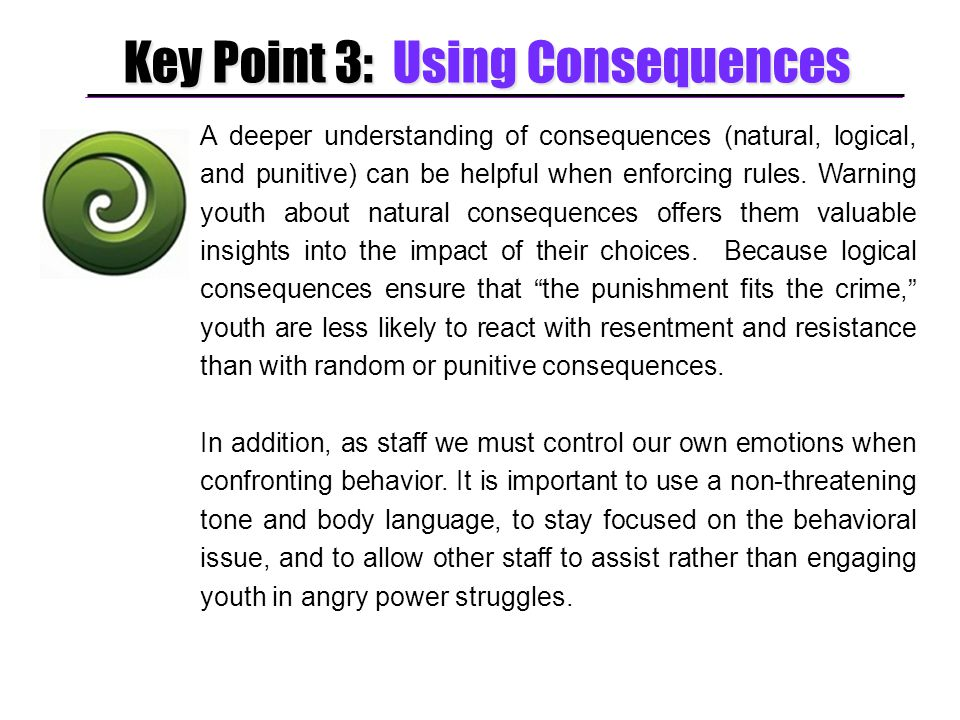 Key Point 3: Using Consequences