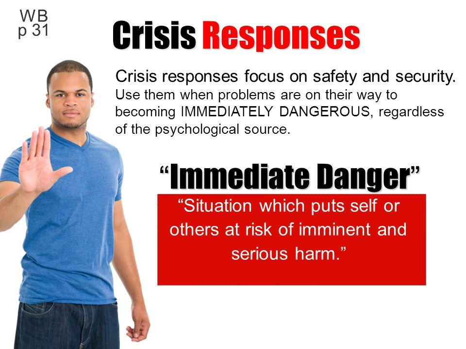Crisis Responses Immediate Danger