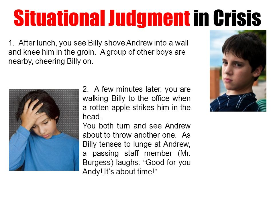 Situational Judgment in Crisis