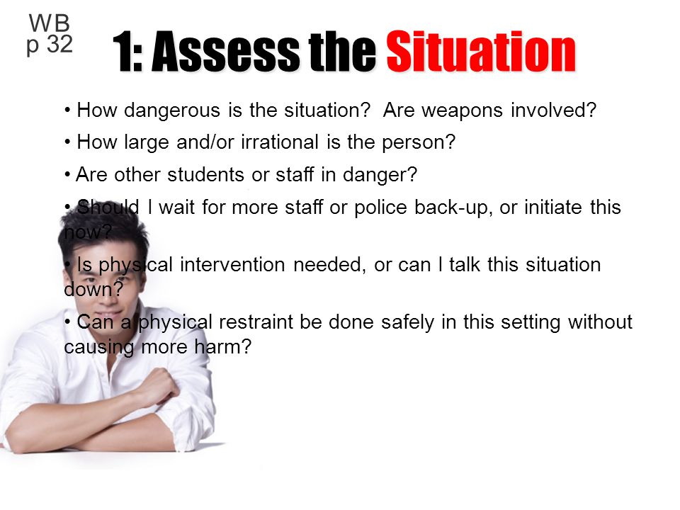 1: Assess the Situation WB p 32