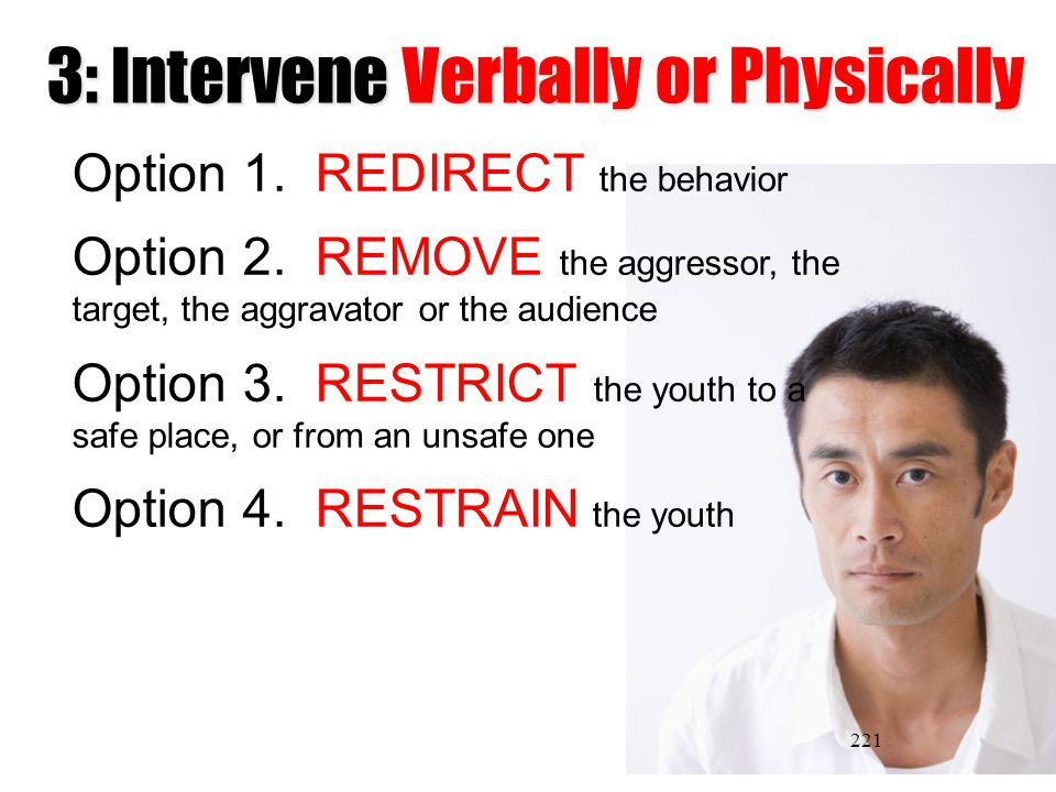 3: Intervene Verbally or Physically