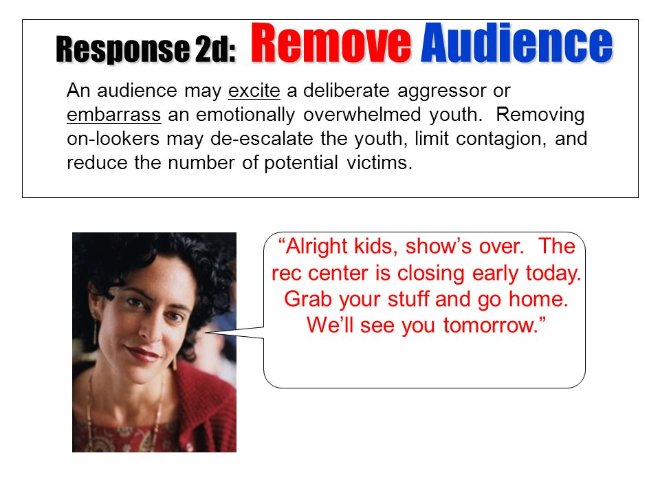 Response 2d: Remove Audience