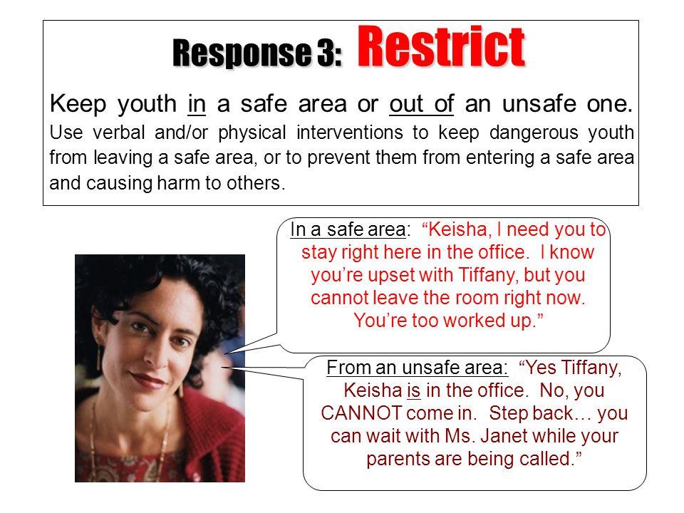 Response 3: Restrict