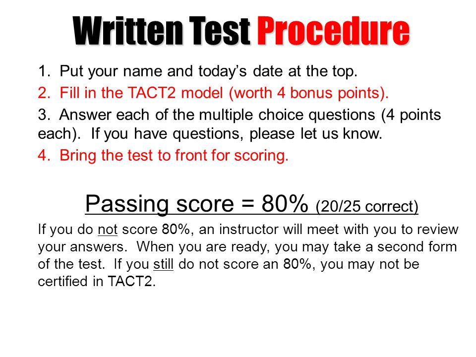 Written Test Procedure