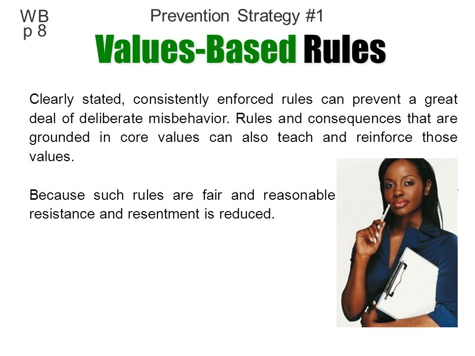 Values-Based Rules WB p 8 Prevention Strategy #1