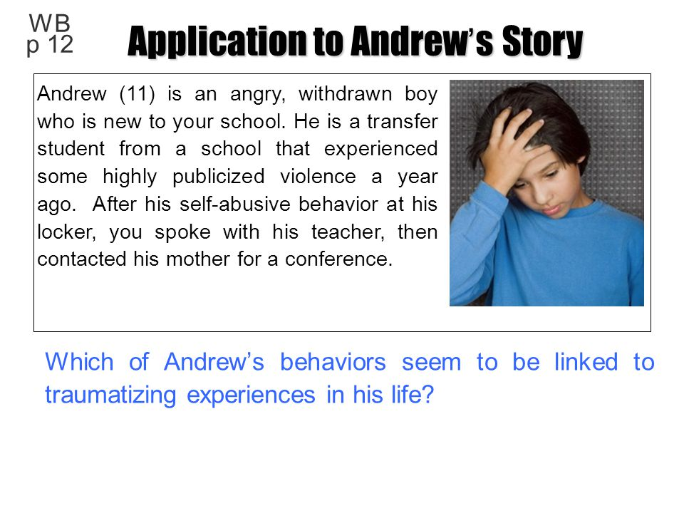 Application to Andrew's Story