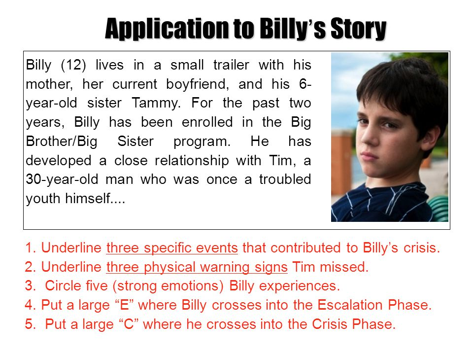 Application to Billy's Story