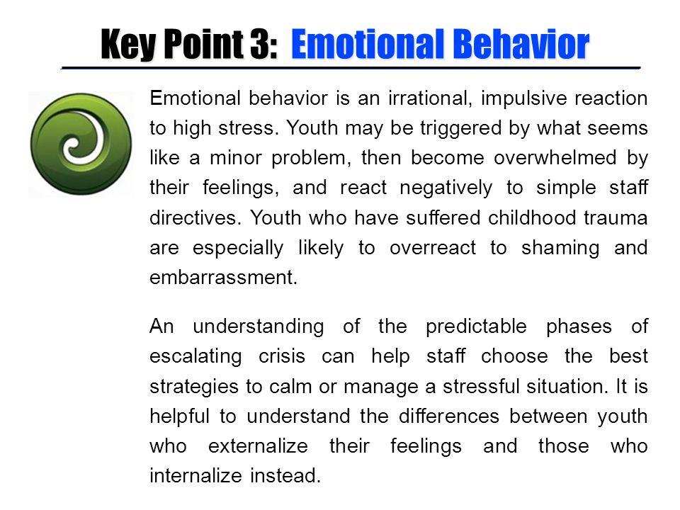 Key Point 3: Emotional Behavior