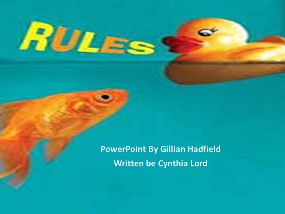 PowerPoint By Gillian Hadfield Written be Cynthia Lord