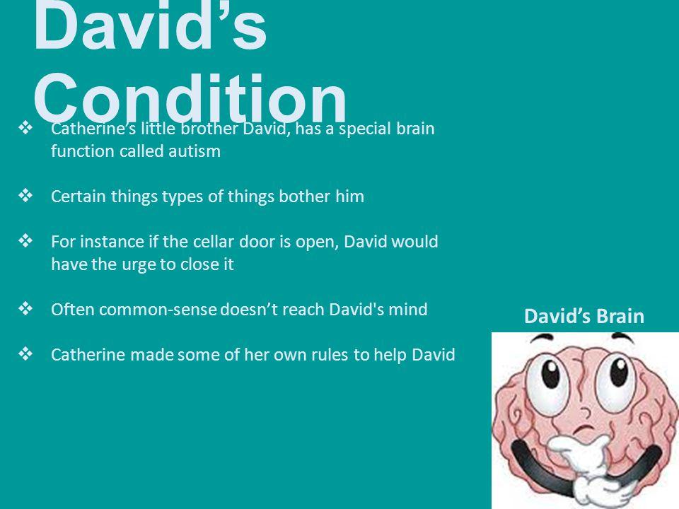 David's Condition David's Brain