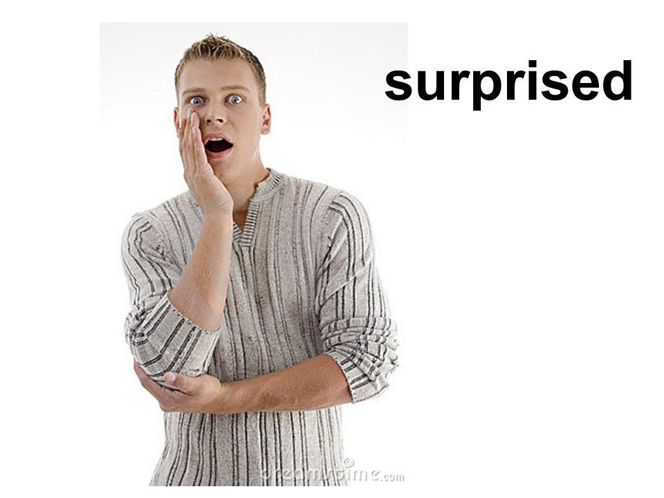 surprised