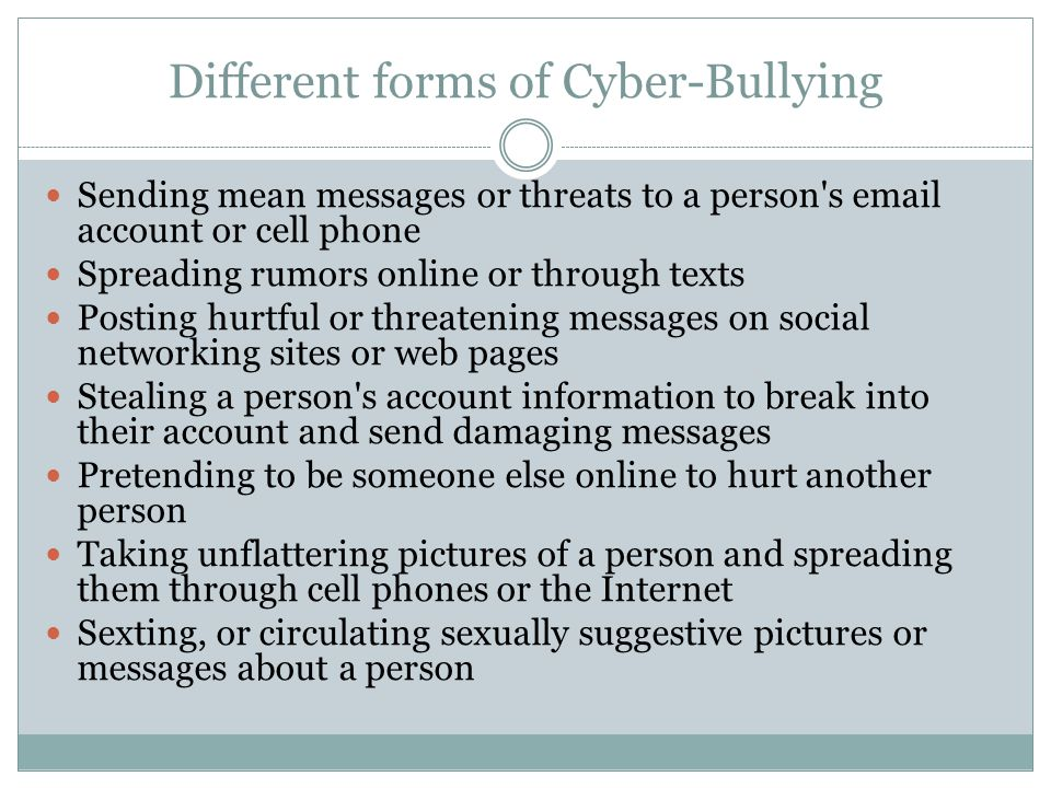 Different forms of Cyber-Bullying