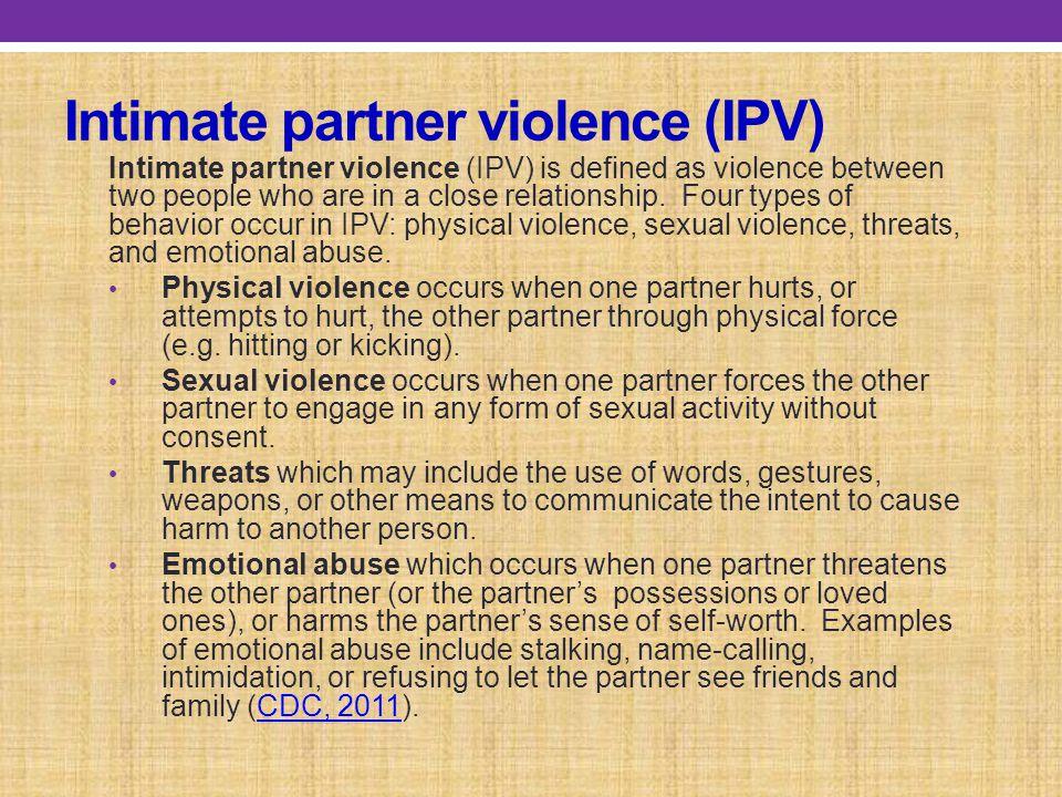 Intimate partner violence (IPV)