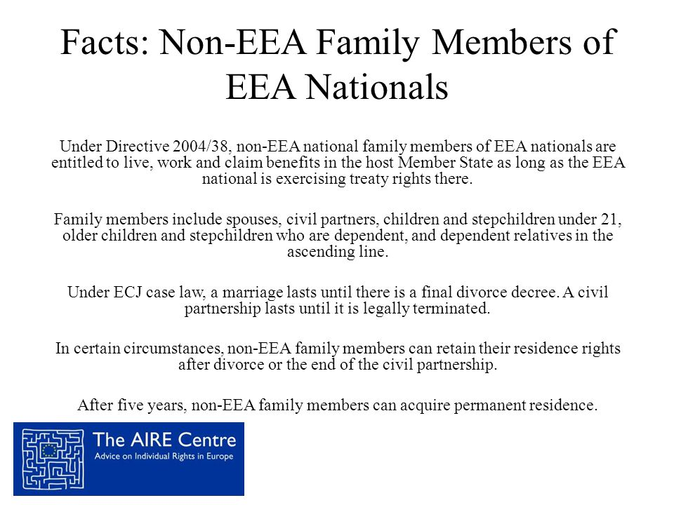 Facts: Non-EEA Family Members of EEA Nationals