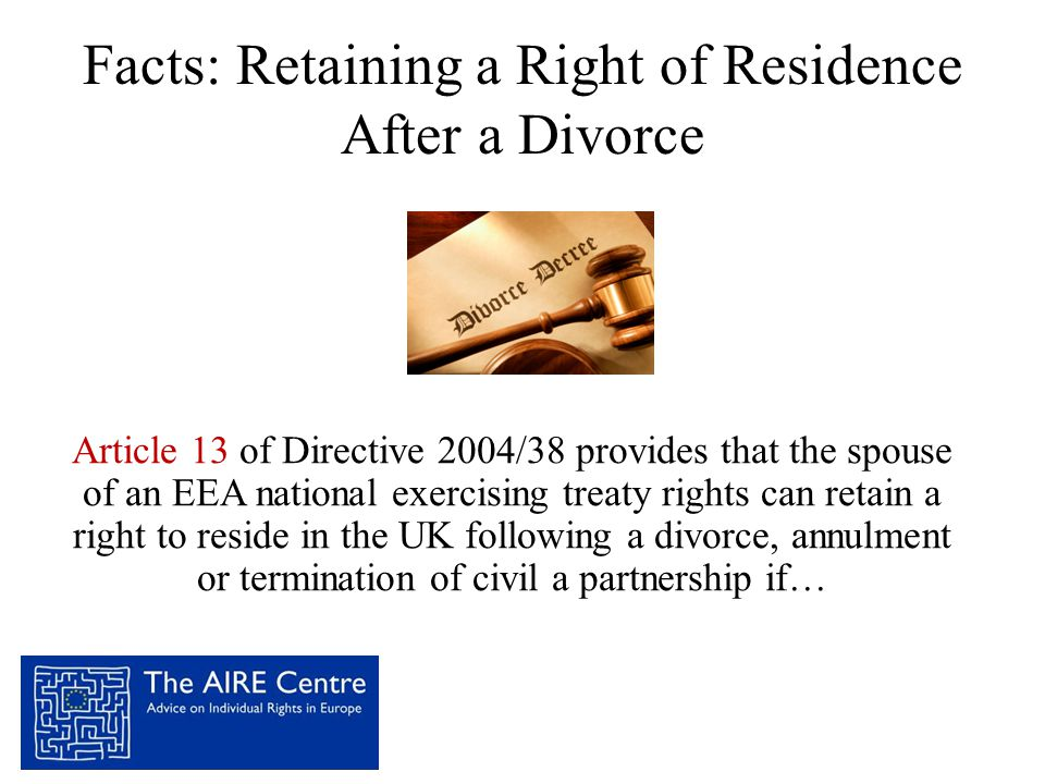 Facts: Retaining a Right of Residence After a Divorce