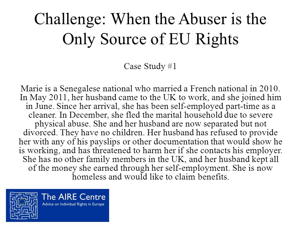 Challenge: When the Abuser is the Only Source of EU Rights