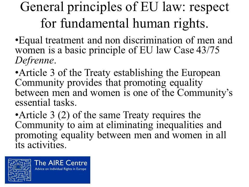General principles of EU law: respect for fundamental human rights.