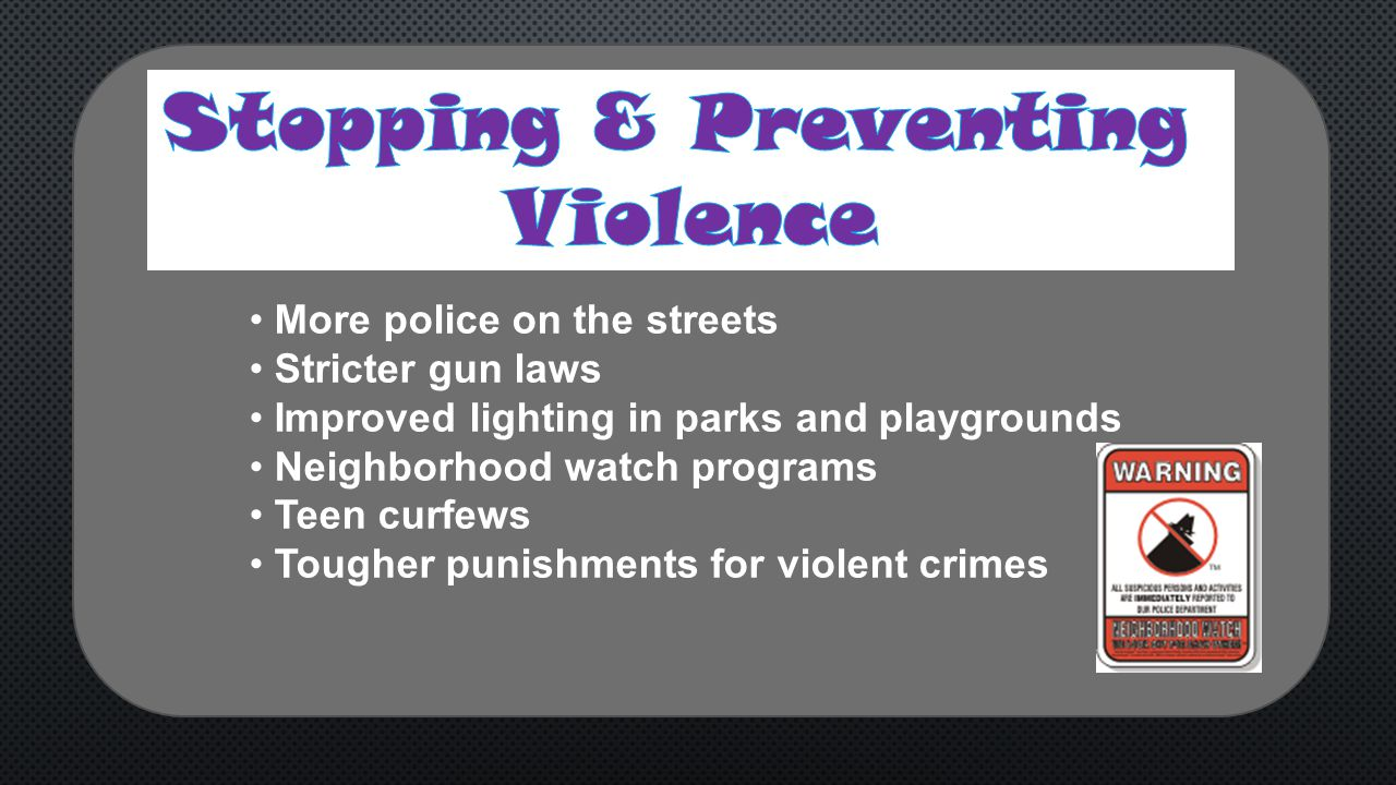 Stopping & Preventing Violence