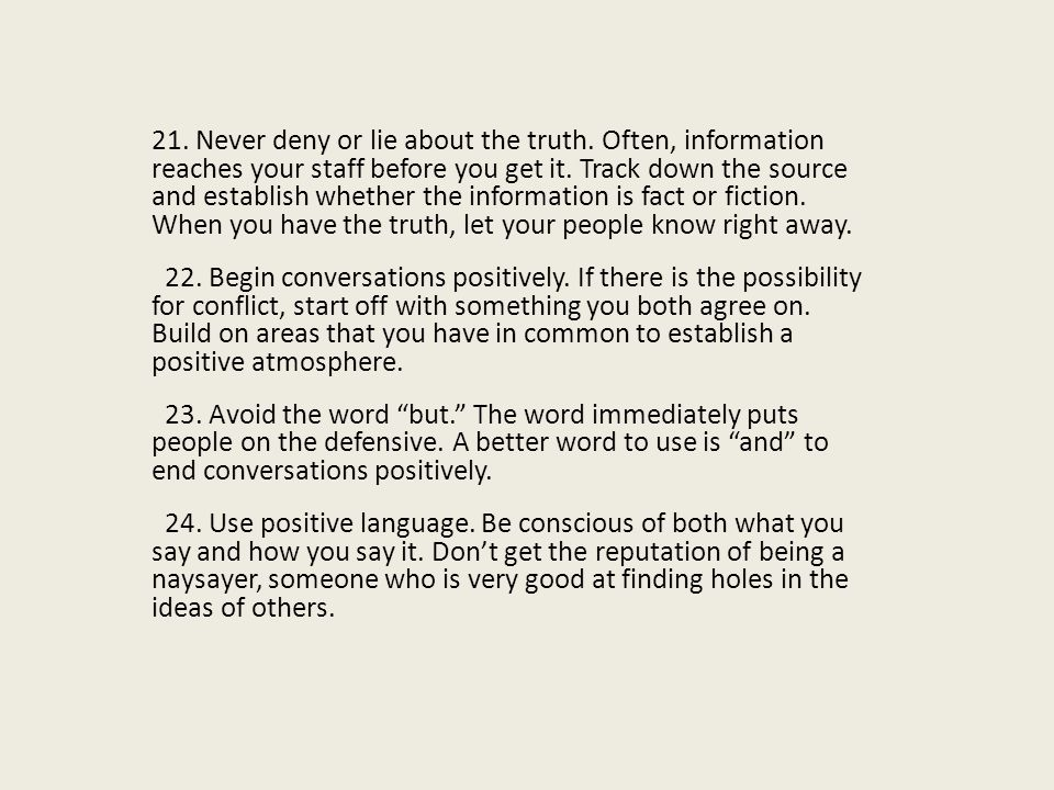 21. Never deny or lie about the truth