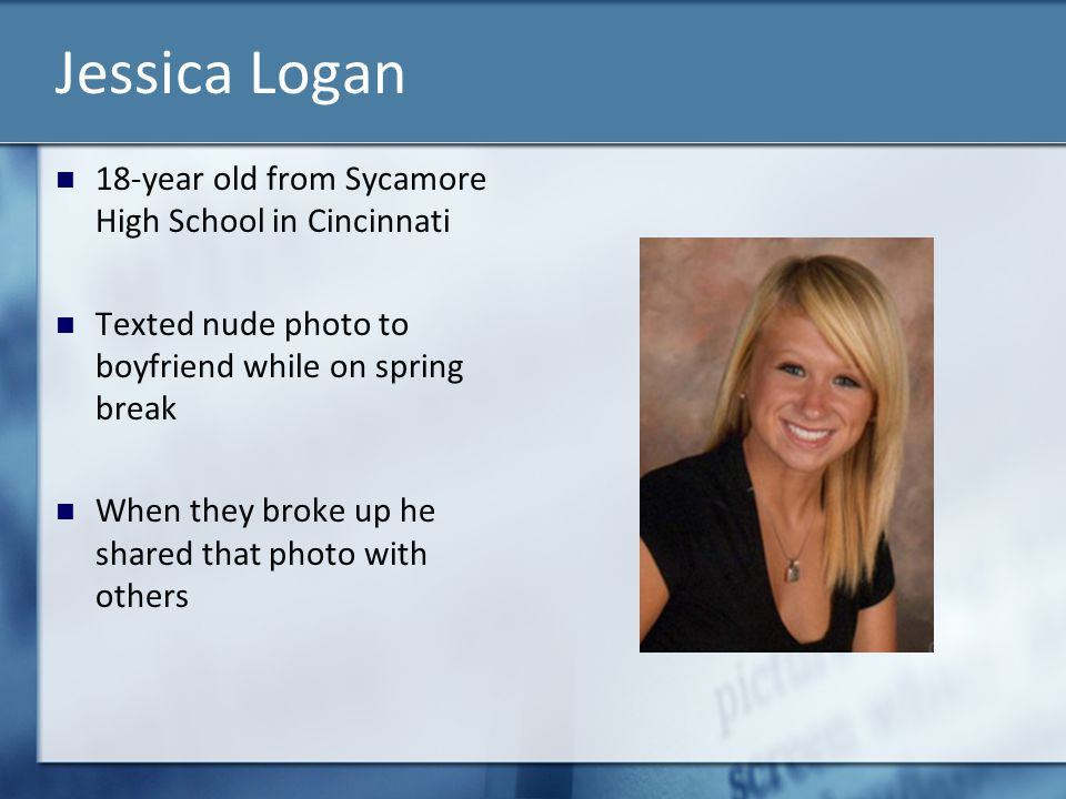 Jessica Logan 18-year old from Sycamore High School in Cincinnati