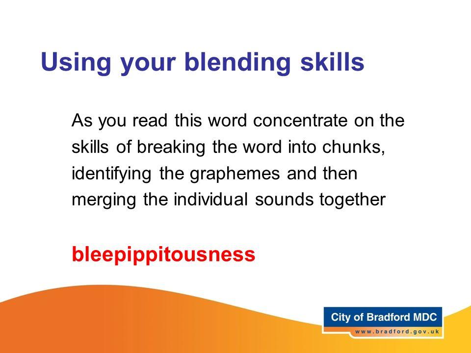 Using your blending skills